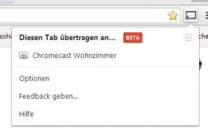 Cast Erweiterung für Chrome Browser